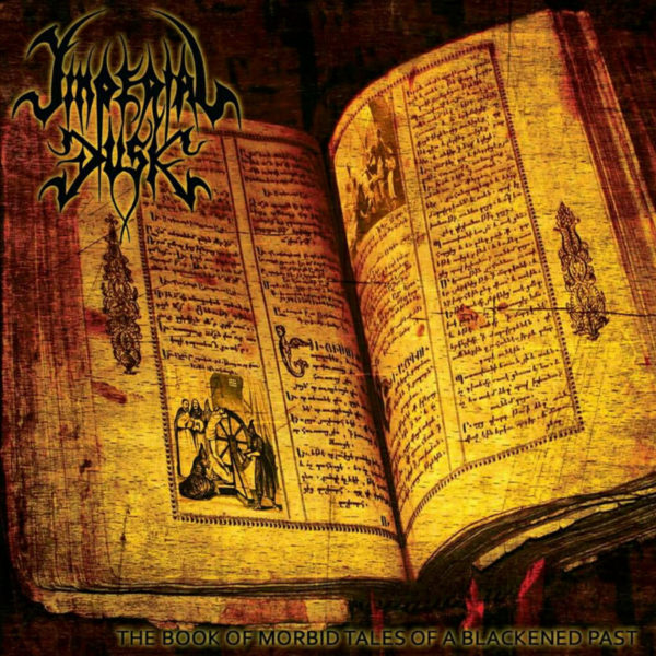 IMPERIAL DUSK-The Book Of Darkened Tales From A Morbid Past CD