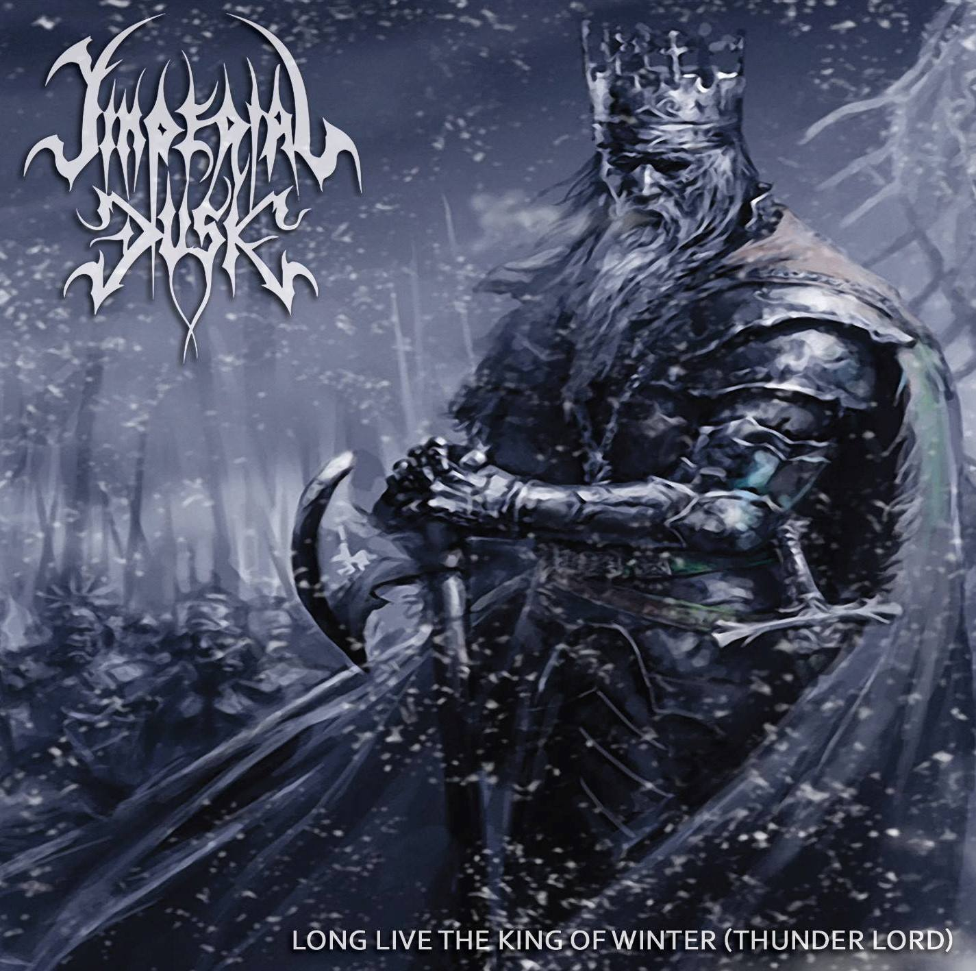 Imperial Dusk Long Live The King Of Winter Thunder Lord