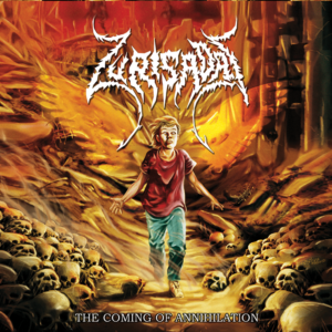 Zurisadai – The Coming Of Annihilation