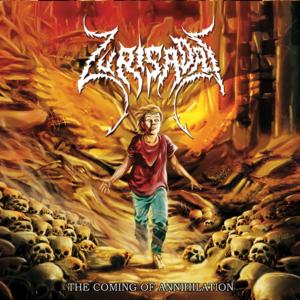 Zurisadai – The Coming Of Annihilation